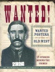 Wanted!: Wanted Posters of the Old WestFifer, Barbara & Martin Kidston - Product Image