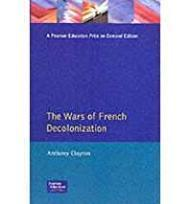 Wars of French Decolonization, TheClayton, Anthony - Product Image