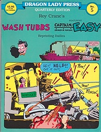 Wash Tubbs featuring Captain Easy No. 5: Wash Tubbs and the $160,000 Trip (7/4/31-1/9/32)Crane, Roy, Illust. by: Roy  Crane - Product Image