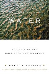 Water: The Fate of Our Most Precious ResourceDe Villiers, Marq - Product Image