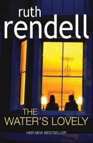 Water's Lovely, The Rendell, Ruth - Product Image