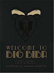 Welcome to Big Biba: Inside the Most Beautiful Store in the WorldThomas, Steven and Alwyn Turner - Product Image