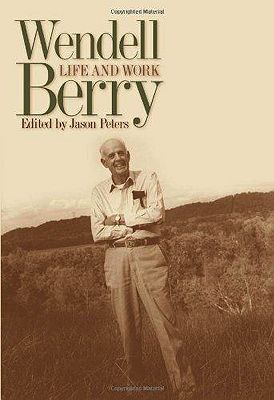 Wendell Berry: Life and WorkPeters, Jason (Editor) - Product Image