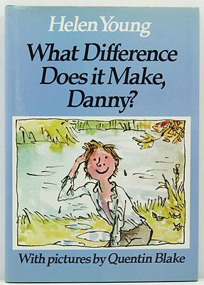 What Difference Does it Make, Danny?Young, Helen/Quentin Blake, Illust. by: Quentin  Blake - Product Image