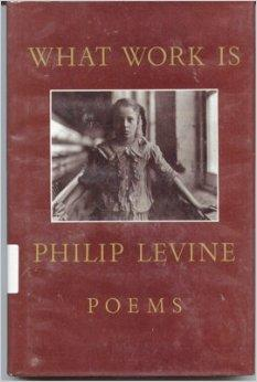What Work Is: PoemsLevine, Philip - Product Image