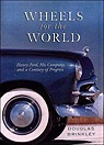 Wheels for the World: Henry Ford, His Company, and a Century of ProgressBrinkley, Douglas G. - Product Image