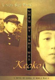 When My Name Was Keoko (Jane Addams Honor BookPark, Linda Sue - Product Image