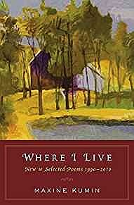 Where I Live: New & Selected Poems 1990-2010Kumin, Maxine - Product Image