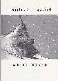 White DeathMorrison, Rob and Charlie Adlard, Illust. by: Charlie  Adlard - Product Image