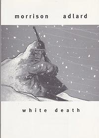 White DeathMorrison, Rob and Charlie Adlard, Illust. by: Charlie  Adlard - Product Image