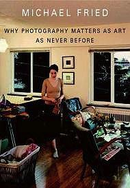 Why Photography Matters as Art as Never Before.Fried, Michael - Product Image
