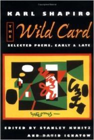 Wild Card, The : Selected Poems, Early and Lateby: Shapiro, Karl - Product Image
