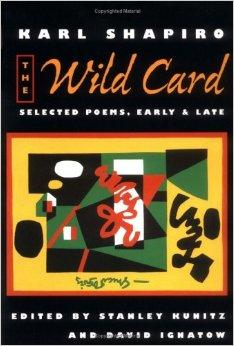 Wild Card, The : Selected Poems, Early and LateShapiro, Karl - Product Image