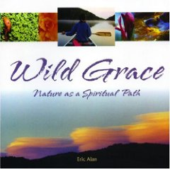 Wild Grace: Nature as a Spiritual PathAlan, Eric - Product Image