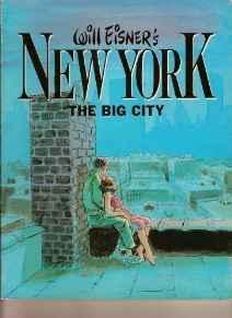 Will Eisner's New York: The Big CityEisner, Will, Illust. by: Will Eisner - Product Image