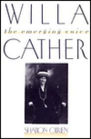 Willa Cather: The Emerging VoiceO'Brien, Sharon - Product Image