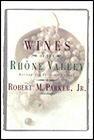 Wines of the Rhone Valley: Revised and Expanded EditionParker, Robert M. - Product Image