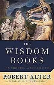 Wisdom Books, The: Job, Proverbs, and Ecclesiastes: A Translation with CommentaryAlter, Robert - Product Image