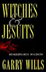 Witches and Jesuits: Shakespeare's MacbethNo Author - Product Image