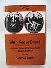 """With Pen or Sword"""" Lives and Times of the Remarkable Rutland RipleysSteele, Robert - Product Image"""