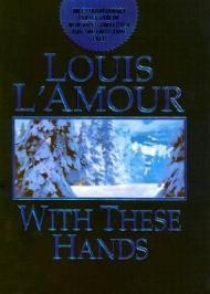 With These HandsL'Amour, Louis - Product Image