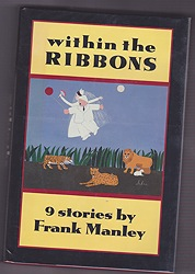 Within the Ribbons: 9 StoriesManley, Frank - Product Image
