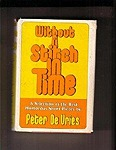 Without a stitch in time;: A selection of the best humorous short piecesVries, Peter De - Product Image