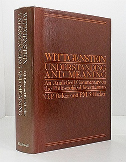Wittgenstein Understanding and Meaning: An Analytical Commentary on the Philosophical InvestigationsHacker, G. P. Baker & P. M. S. - Product Image