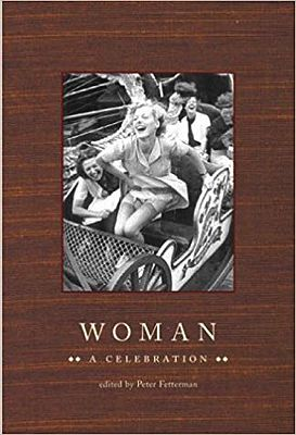 Woman: A Celebration (INSCRIBED BY AUTHOR)Fetterman (Editor), Peter - Product Image