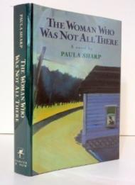Woman Who Was Not All There, The : A NovelSharp, Paula - Product Image