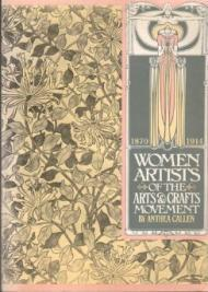 Women Artists of the Arts and Crafts Movement, 1870-1914Callen, Anthea - Product Image
