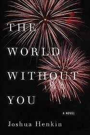 World Without You, The (SIGNED COPY)Henkin, Joshua - Product Image