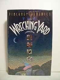 Wrecking Yard, The: StoriesBenedict, Pinckney - Product Image