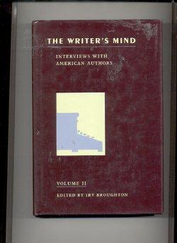 Writer's Mind, The : Interviews With American Authors: Volume 2Broughton, Irv - Product Image