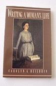 Writing a Woman's LifeHeilbrun, Carolyn G. - Product Image
