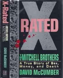 X-Rated: The Mitchell Brothers : A True Story of Sex, Money, and DeathMcCumber, David - Product Image