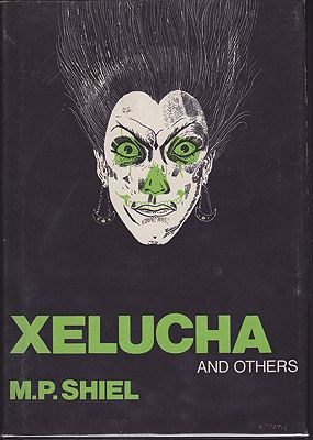 Xelucha and OthersShiel, M. P. - Product Image