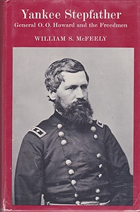 Yankee Stepfather: General O. O. Howard and the FreedmenMcFeely, William S. - Product Image