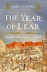Year of Lear, The: Shakespeare in 1606Shapiro, James - Product Image
