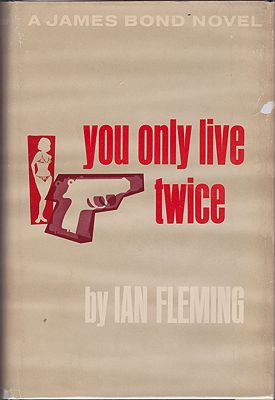 You Only Live Twice - A James Bond NovelFleming, Ian - Product Image