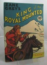 Zane Grey's King of the Royal MountedGrey, Zane - Product Image