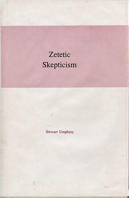 Zetetic Skepticism (SIGNED)Humphrey, Stewart - Product Image