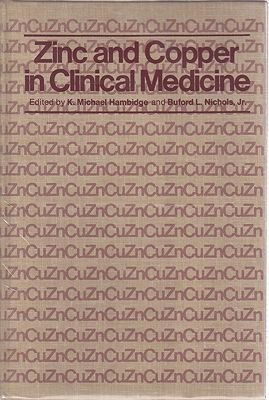 Zinc and Copper in Clinical MedicineHambidge, K. Michael/Buford L. Nichols, Jr. - Product Image