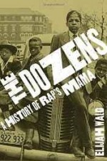 dozens, The: a history of rap's mamaby: Wald, Elijah - Product Image