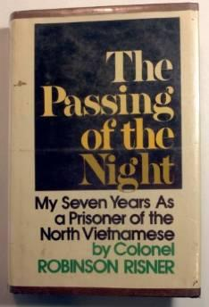 passing of the night, The: my seven years as a prisoner of the North VietnameseRisner, Robinson - Product Image