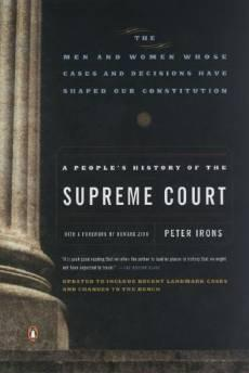 people's history of the Supreme Court, A: the men and women whose cases and decisions have shaped our ConstitutionIrons, Peter H. - Product Image