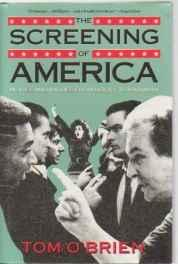 screening of America, The: movies and values from Rocky to Rain ManO'Brien, Tom - Product Image