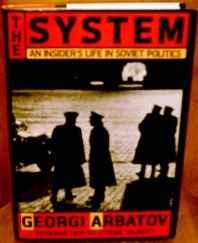 system, The: an insider's life in Soviet politicsArbatov, G. A. - Product Image