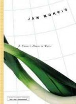 writer's house in Wales, Aby: Morris, Jan - Product Image
